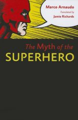 Myth of the Superhero.