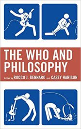 The Who and Philosophy by Rocco Gennaro and Casey Harison (eds.) (2016)
