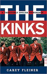 The Kinks: A Thoroughly English Phenomenon by Cary Fleiner (2017)